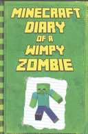Minecraft  Diary of a Wimpy Zombie