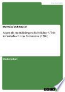 Angst als mentalitätsgeschichtlicher Affekt im Volksbuch von Fortunatus (1509)