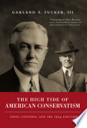 High Tide of American Conservatism  Davis  Coolidge  and the 1924 Election