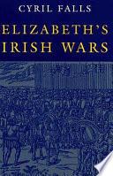 Elizabeth s Irish Wars Book PDF