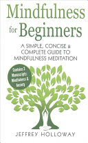 Mindfulness For Beginners : anxiety whilst giving us a...
