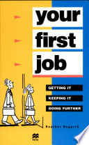 Your First Job Getting It  Keeping It