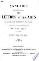 Annuaire international des lettres et des arts de langue ou de culture franc  aise