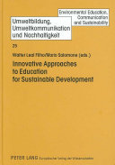 Innovative approaches to education for sustainable development