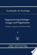Themenbereich D: Praxisgebiete / Wirtschafts-, Organisations- und Arbeitspsychologie / Organisationspsychologie - Gruppe und Organisation