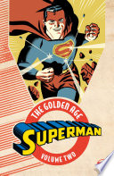 Superman  The Golden Age Vol  2