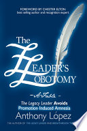 The Leader s Lobotomy   a Fable