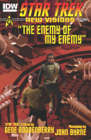 Star Trek: New Visions: The Enemy Of My Enemy : kirk and kor find themselves forced...