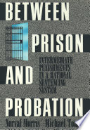 Between Prison and Probation