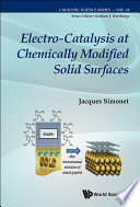 Electro catalysis At Chemically Modified Solid Surfaces