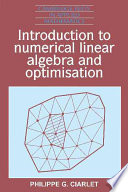 Introduction To Numerical Linear Algebra And Optimisation