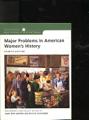 Norton Major Problems in American Women s History Fourth Edition Plusunited States History Atlas Second Edition