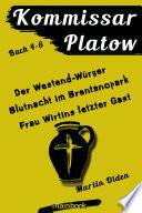 Kommissar Platow - Buch 4-6.