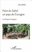 illustration Faire du Sahel un pays de Cocagne