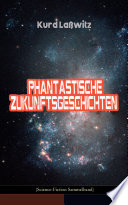Phantastische Zukunftsgeschichten  Science Fiction Sammelband