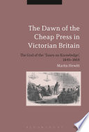 The Dawn of the Cheap Press in Victorian Britain