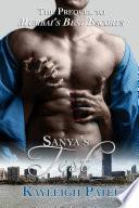 Sanya   s Test  The Prequel to Mumbai   s Best Escorts
