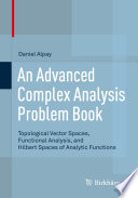 An Advanced Complex Analysis Problem Book