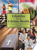 Lifestyles for a Lifetime Health