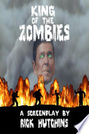 King of the Zombies Written In The Grayish Dawn Of