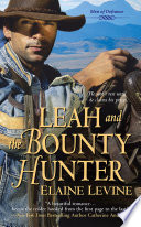 Leah and the Bounty Hunter See A Chance To Be A Hero
