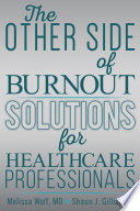 The Other Side of Burnout