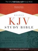 Holman Study Bible KJV Mother s