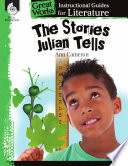 An Instructional Guide for Literature  The Stories Julian Tells