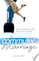 The Commuter Marriage