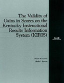 The Validity of Gains in Scores on the Kentucky Instructional Results Information System  KIRIS