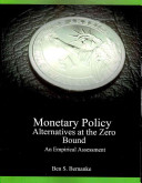 Monetary Policy Alternatives at the Zero Bound