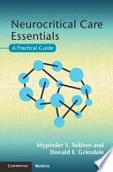 Neurocritical Care Essentials