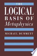 The Logical Basis of Metaphysics