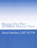 Massage Test Prep   20 Mblex Practice Tests