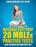 Massage Test Prep 20 Mblex Practice Tests