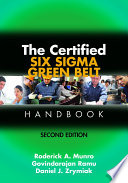 The Certified Six Sigma Green Belt Handbook  Second Edition
