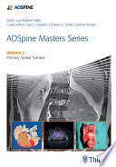 Aospine Masters Series Volume 2 Primary Spinal Tumors