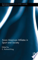 Asian American Athletes in Sport and Society
