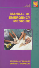 Manual Of Emergency Medicine : university medical center covers the...