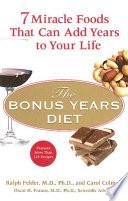 The Bonus Years Diet