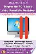 Migrer de PC    Mac avec Parallels Desktop