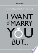 I Want to Marry You But