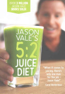 Jason Vale S 5 2 Juice Diet