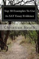 Top 30 Examples to Use As SAT Essay Evidence