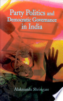 Party Politics and Democratic Governance in India
