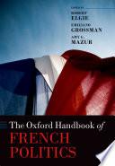 The Oxford Handbook of French Politics