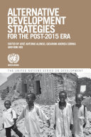 Alternative Development Strategies for the Post-2015 Era
