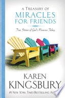 A Treasury of Miracles for Friends