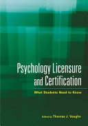 Psychology Licensure and Certification
