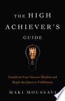 The High Achiever's Guide Pdf/ePub eBook